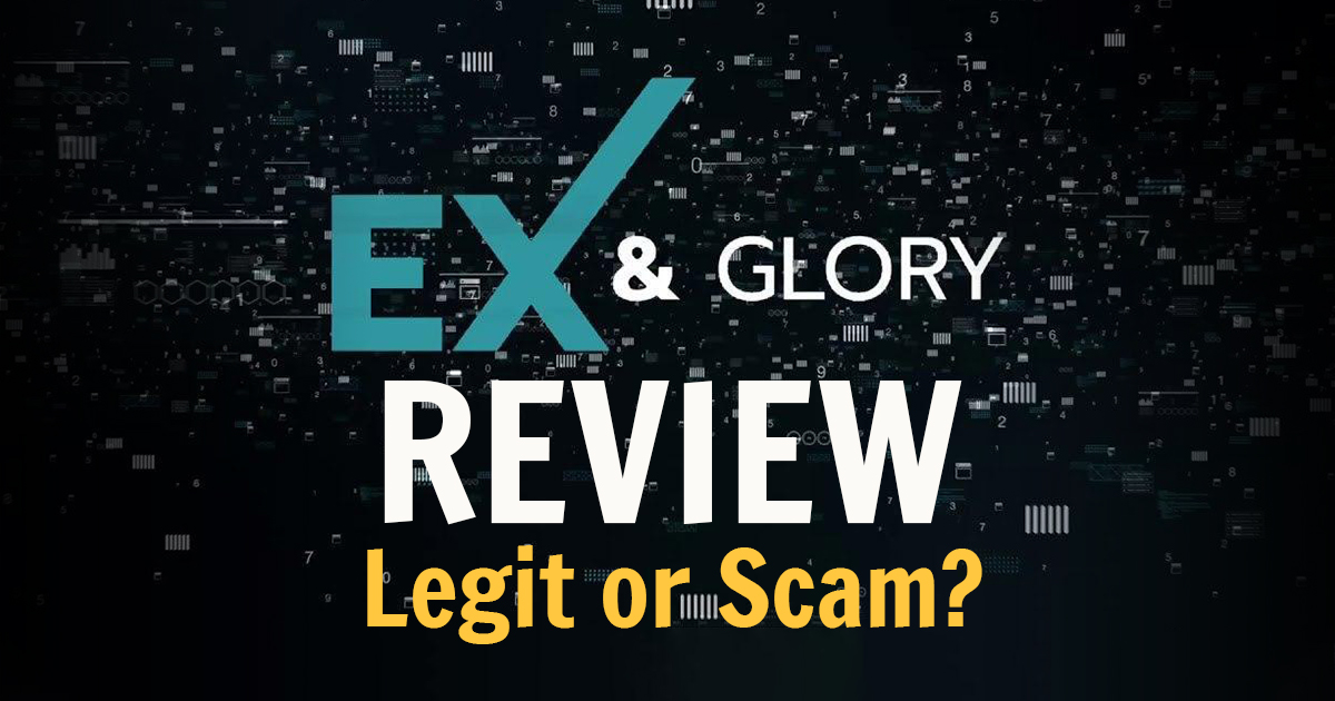 EXnGlory Review: Legit or Scam?