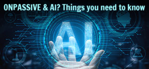 ONPASSIVE & It's AI Business Plan? Things you need to know 1