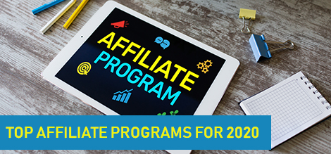 Top Affiliate Programs for 2020