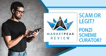 MarketPeak Review: Scam or Legit? Ponzi scheme curator?