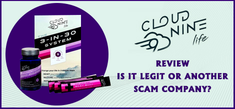 Cloud Nine Life Review: Is It Legit or Another Scam Company? 1