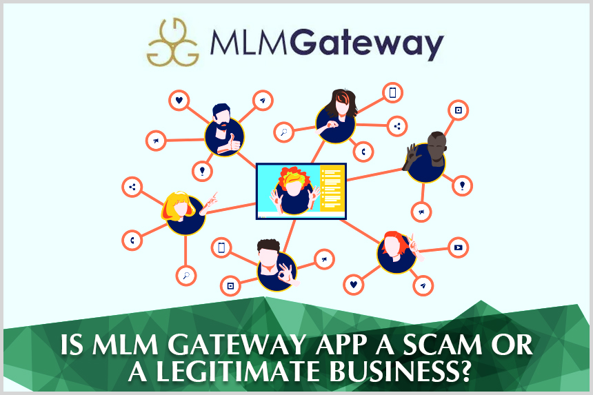 Is MLM Gateway App A Scam Or A Legitimate Business?