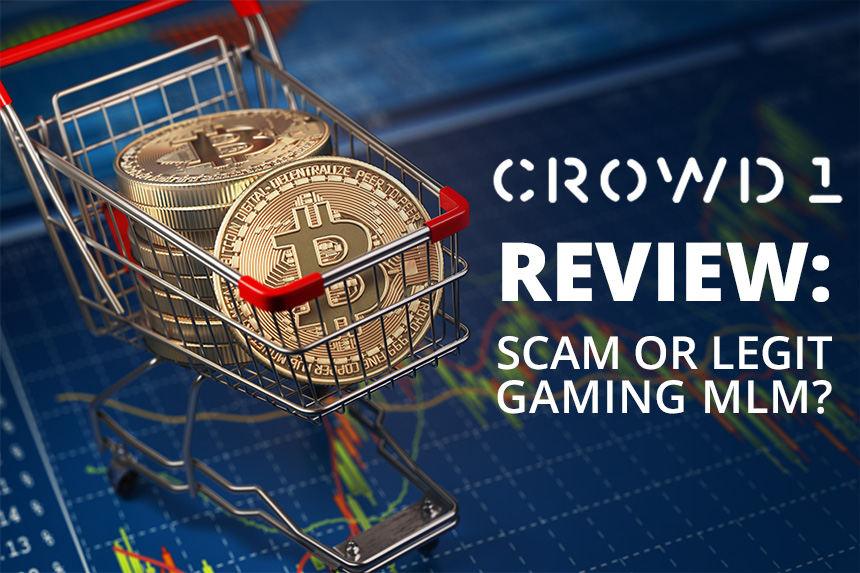 Crowd1 Review – Scam or Legit Gaming MLM?
