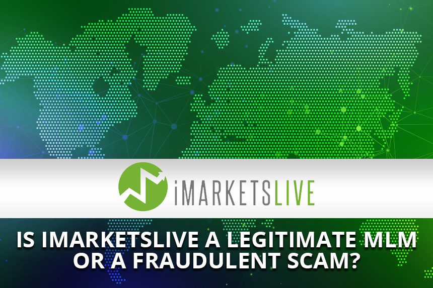 Is iMarketsLive a Legitimate MLM or a Fraudulent Scam?