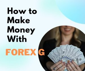 Make money with ForexG